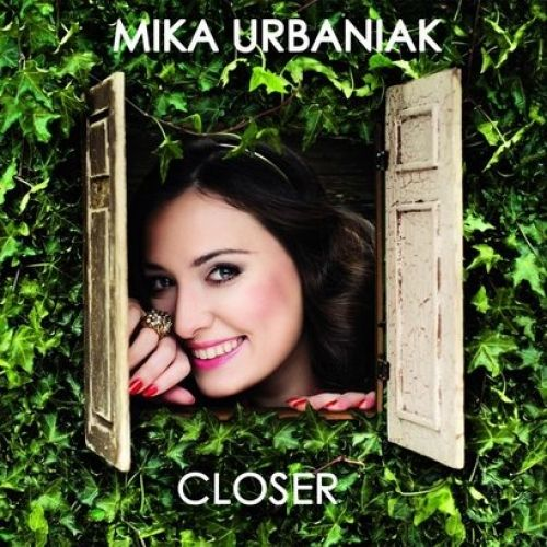 CD - Closer Mika Urbaniak