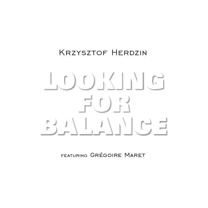 Looking for balance - Krzysztof Herdzin