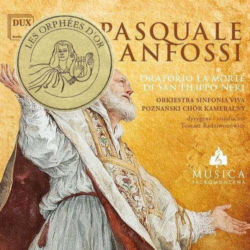 Pasquale Anfossi – Oratorio La Morte di San Filippo Neri. Złoty Orfeusz!