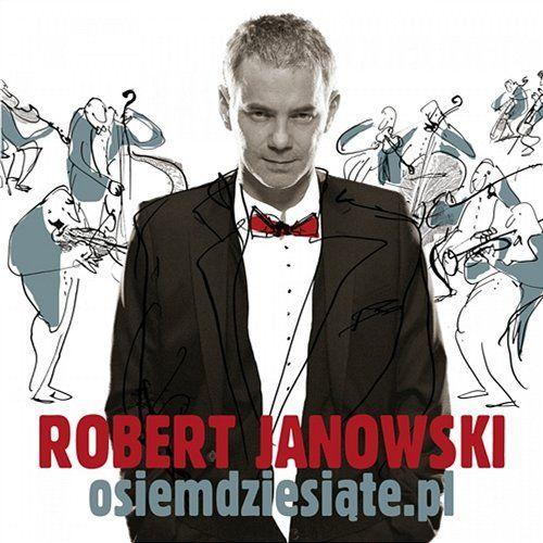CD - Osiemdziesiąte.pl - Robert Janowski