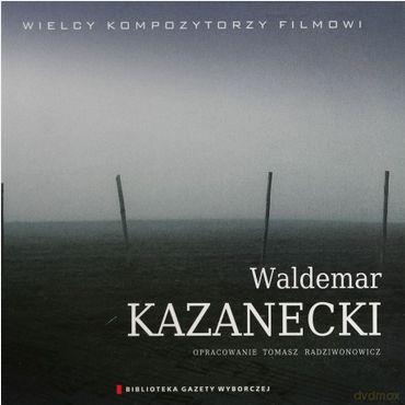 CD - Waldemar Kazanecki – Wielcy kompozytorzy muzyki filmowej
