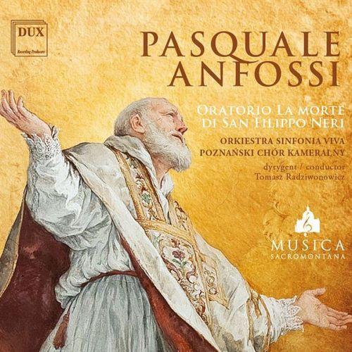 CD - Pasquale Anfossi – Oratorio La Morte di San Filippo Neri