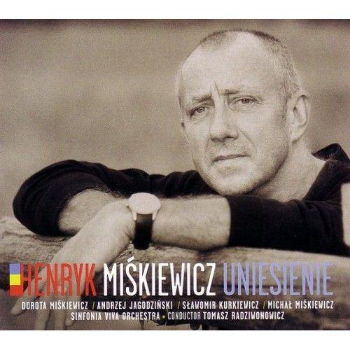 CD - Uniesienie - Henryk Miśkiewicz